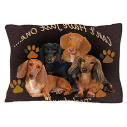 CafePress Dachshund Cant Have Just One Blanket Pillow Case